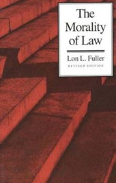 The Morality of Law | Fuller |
