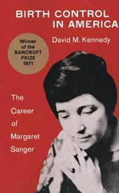 Birth Control in America - The Career of Margaret Sanger