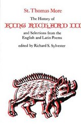 Selected Works of St Thomas More - The History of King Richard III | More |