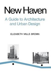 New Haven (Paper) - A Guide to Architecture & Urban Design, 15 Illustrated Tours