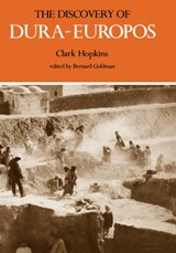 The Discovery of Dura-Europos | Clark Hopkins |