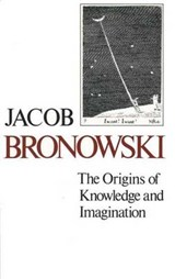 Origins of Knowledge & Imagination (Paper) | David Bronowski |