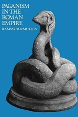 Paganism in the Roman Empire (Paper) | Macmullen |