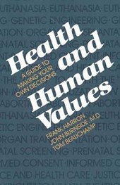 Health and Human Values - A Guide to Making your own Decisions