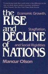 The Rise And Decline of Nations - Economic, Growth, Stagflation, And Social Rigidities