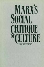 Marx's Social Critique of Culture