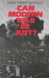 Can Modern War be Just