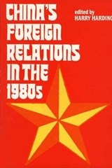 China's Foreign Relations in the 1980's (Paper) | Harding |