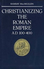 Christianizing the Roman Empire (Paper)