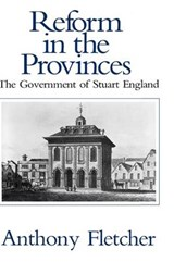 Reform in the Provinces - The Government of Stuart England | Fletcher |