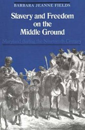 Slavery & Freedom on the Middle Ground (Paper)