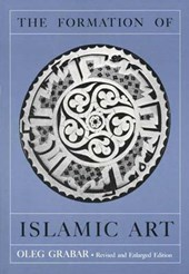 The Formation of Islamic Art | Grabar |