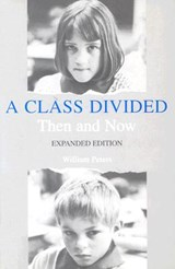A Class Divided Then & Now Exp (Paper) | Ethel Spector Peters |