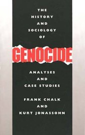 The History & Sociology of Genocide - Analyses & Case Studies