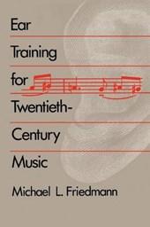 Ear Training for Twentieth Century Music (Paper)