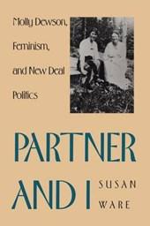 Partner & I - Molly Dewson Feminism & New Deal Politics (Paper)