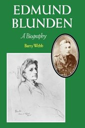 Edmund Blunden - A Biography | B Webb |