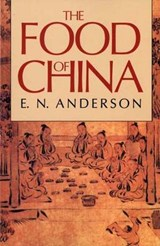 The Food of China (Paper) | En Anderson |
