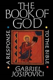 The Book of God - A Response To the Bible (Paper) | G Josipovici |