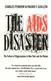 The AIDS Disaster - The Failure of Organizations in New York & the Nation
