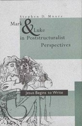 Mark and Luke in Poststructuralist Perspectives - Jesus Begins to Write