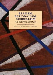 Realism, Rationalism, Surrealism - Art Between the Wars