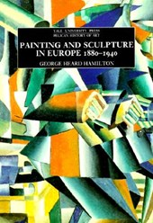 Painting and Sculpture in Europe, 1880-1940 - 4th Edition