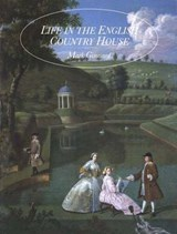 Life in the English Country House (Paper) | Mark Girouard |