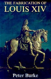 The Fabrication of Louis XIV (Paper)