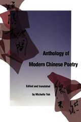 Anthology of Modern Chinese Poetry (Paper) | Michelle Yeh |