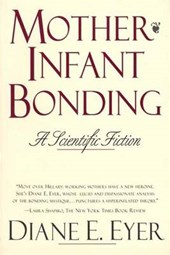 Mother-Infant Bonding - A Scientific Fiction (Paper)
