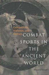 Combat Sports in the Ancient World - Competition, Violence & Culture (Paper)