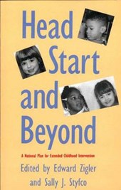 Head Start & Beyond - A National Plan for Extended Childhood Intervention