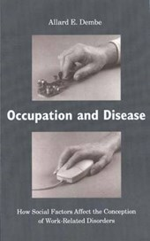 Occupation & Disease - How Social Factors Affect the Conception of Work-Related Disorders
