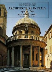 Architecture in Italy 1500-1600 (Paper) | Wolfgang Lotz |