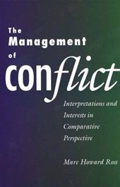 The Management of Conflict - Interpretations & Interests in Comparative Perspective (Paper)