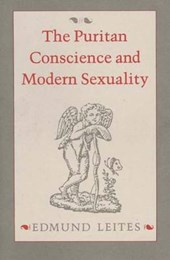 The Puritan Conscience and Modern Sexuality