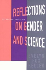 Reflections on Gender and Science | Evelyn Fox Keller |