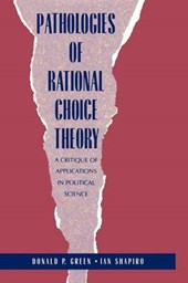 Pathologies of Rational Choice Theory - A Critique of Applications in Political Science (Paper) | Donald P Green |