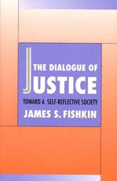 The Dialogue of Justice - Toward a Self Reflective Society (Paper)