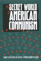 The Secret World of American Communism | Harvey Klehr |
