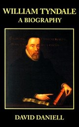 William Tyndale | David Daniell |