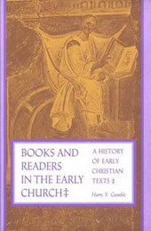 Books and Readers in the Early Church | Harry Y. Gamble |