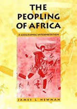 The Peopling of Africa - A Geographic Interpretation (Paper) | James Newman |