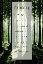 Thinking Ecologically - The Next Generation of Environmental Policy (Paper)