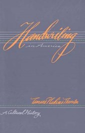 Handwriting in America - A Cultural History (Paper)
