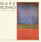Mark rothko : the works on canvas - a catalogue raisonne