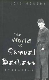 The World of Samuel Beckett 1906-46 (Paper)