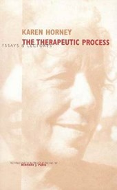 On the Therapeutic Process - Essays & Lectures