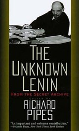 The Unknown Lenin | Richard Pipes |
